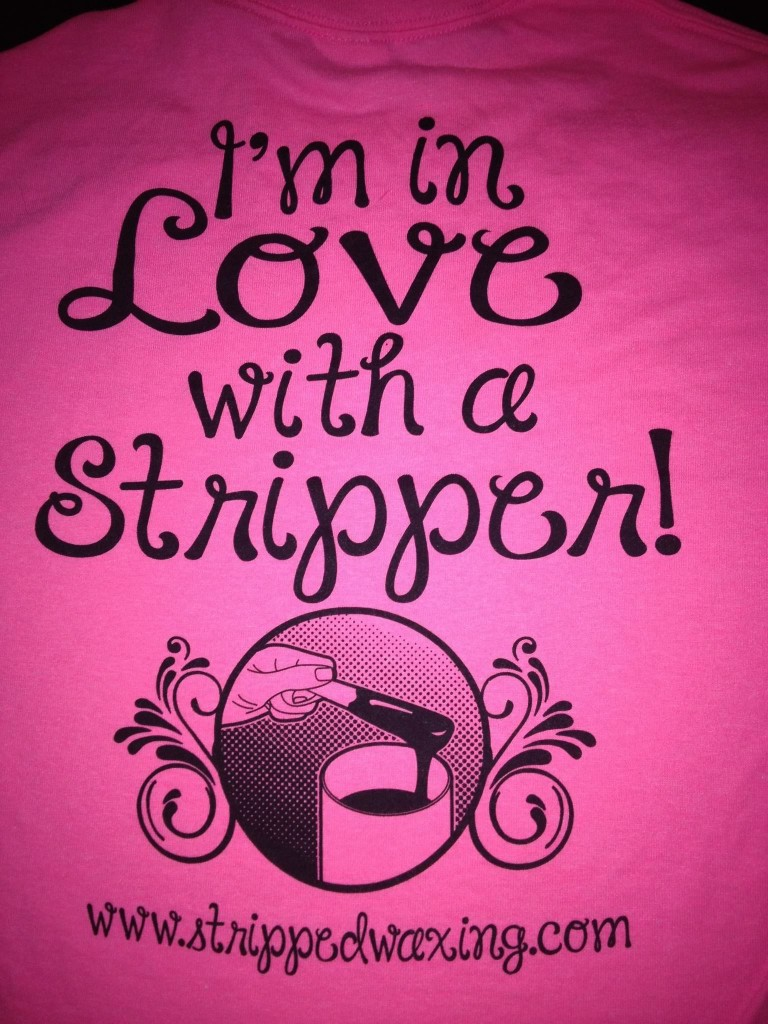 Stripped waxing - stripper t-shirt