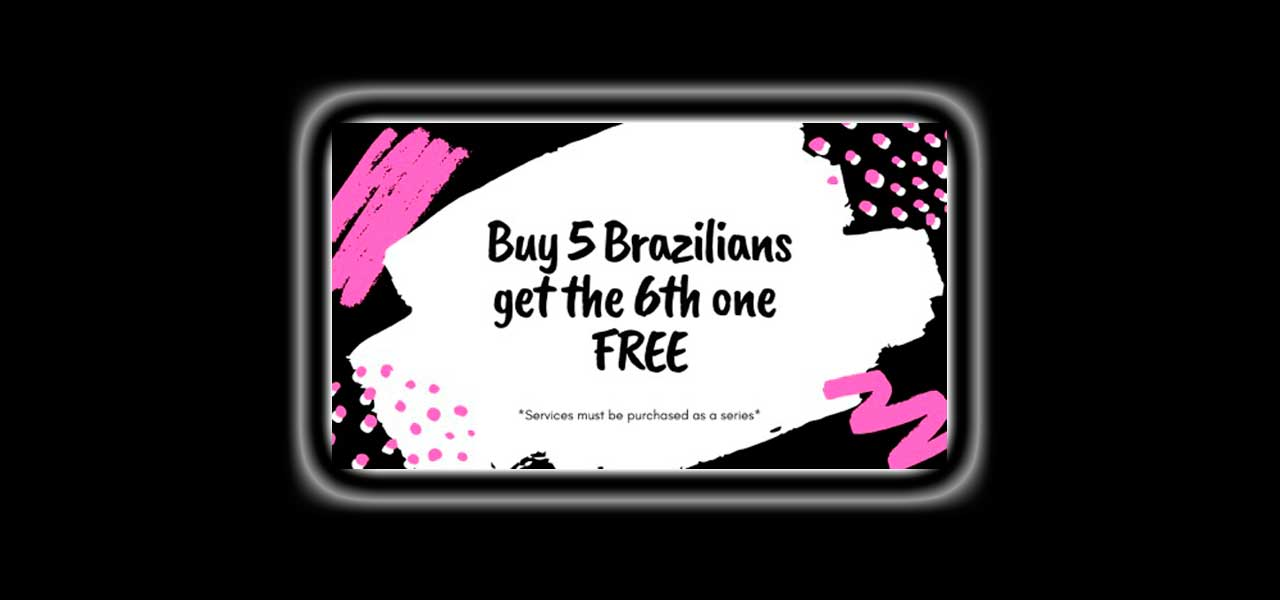 Buy 5 Brazilians Get One Free